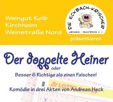 """Plakat der Eckbach Krischer Kirchheim zu """"Der doppelte Heiner"""""""