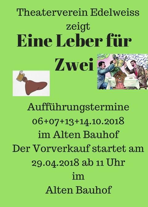 """Plakat des Theatervereins Edelweiss zu """"EIne Leber für Zwei"""""""