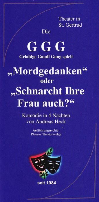 """Deckblat Flyer der griabigen Gaudi Gang zu """"Mordgedanlen oder schnarcht Ihre Frau auch"""""""