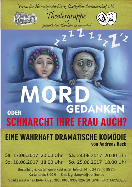 Plakat der Theatergruppe des Vereins für Heimatgeschichte und Dorfkultur Lammersdorf e.V. zu Mordgedanken ...