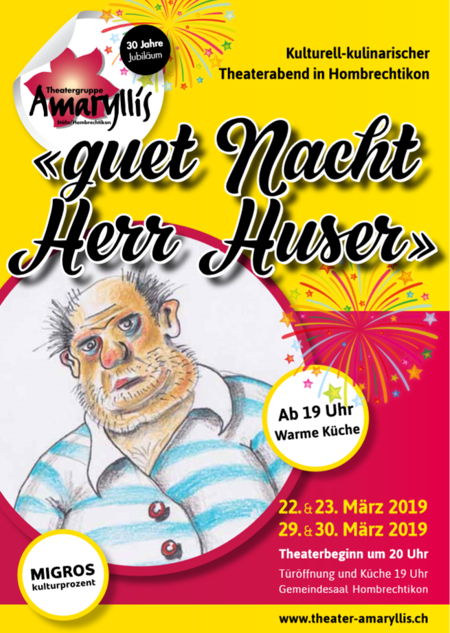 "Plakat des THeaterAmaryllis Hombrechtikonzu ""Guet Nacht Herr Huser"""