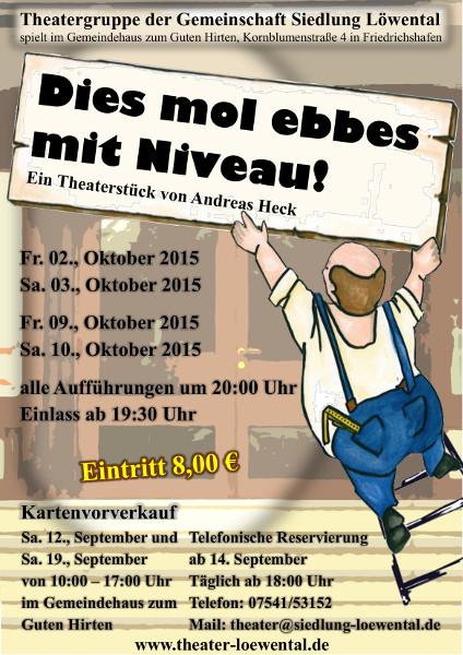 Plakat Theater Loewental - Dieses mal was mit Niveau!
