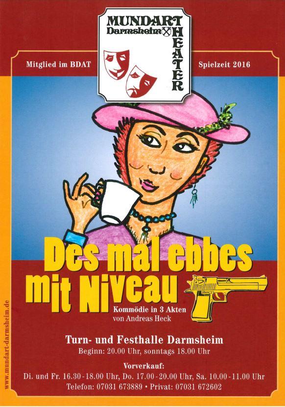 """Plakat zu """"Dieses mal was mit Niveau"""" des Mundartheaters Darmsheim"""