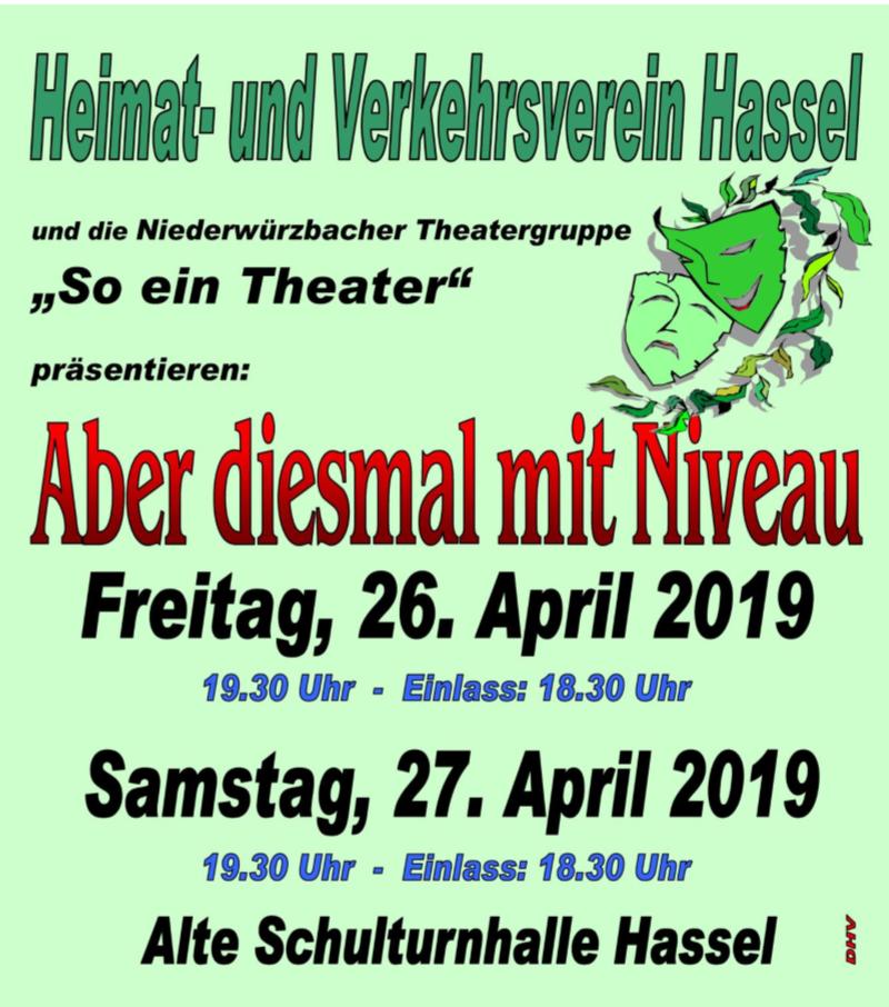"""Plakat der Theatergruppe Niederwuerzbach des Heimat- und Verkehrsvereins Hassel zu """"Aber diesmal mit Niveau"""""""