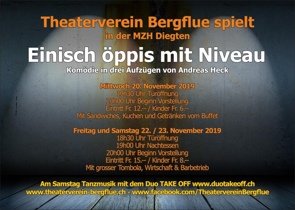 """Plakat des Theatervereins Bergflue Diegten zu """"Einisch öppis mit Niveau"""""""
