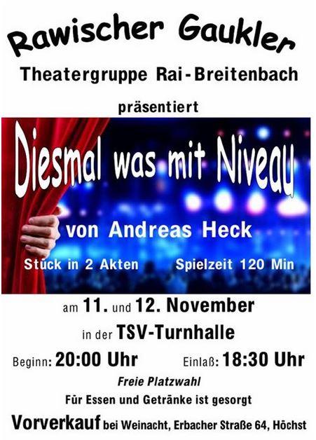 """PLakat der Theatergruppe Rai-Breitenbach, Rawischer Gaukler zu """"Diesmal was mit Niveau"""""""