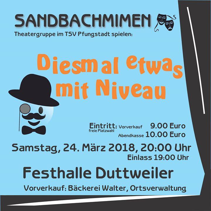 """Plakat der Sandbachmimen zu """"Diesmal etwas mit Niveau"""" in Duttweiler"""