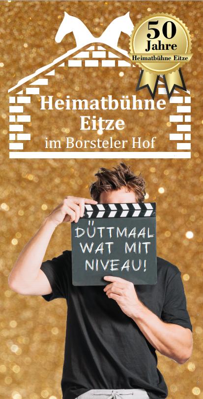 """Titelblatt des Flyers der Heimatbuehne Eitze zu """"Düttmaal wat mit Niveau!"""""""