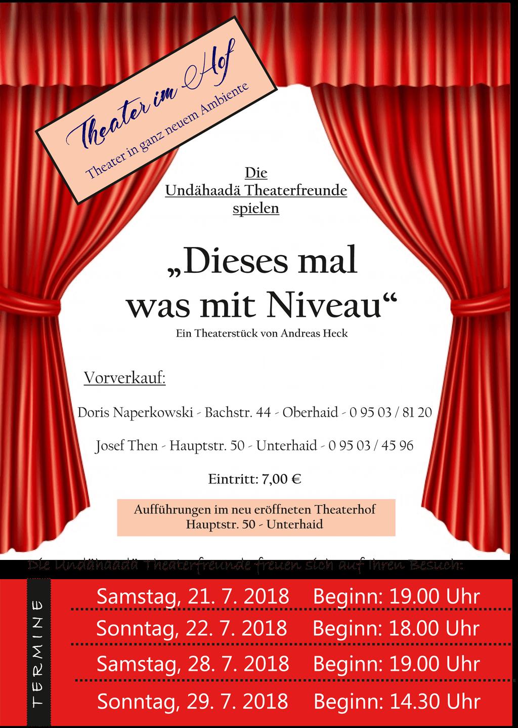 """Plakat der Unterhaider Theaterfreunde zu """"Dieses Mal was mit Niveau!"""""""