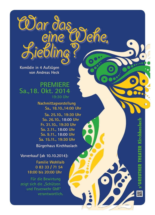 Plakat s'Greuther Theater Kirchhaslach - War das eine Wehe Liebling