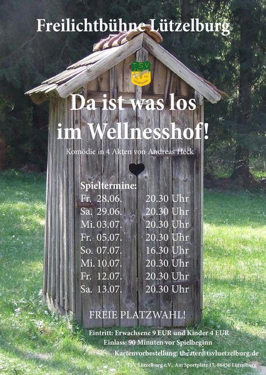 """Plakat der Freilichtbühne im TSV Lützelburg zu """"Da ist was los im Wellnesshof"""""""