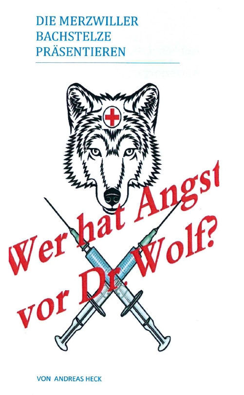 """Flyerkopf zu """"Wer hat Angst vor Dr. Wolf?"""" der Merzweiler Bachstelze"""