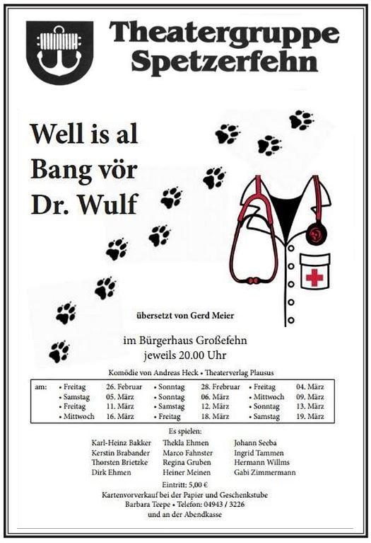 "Plakat Theatergruppe Spetzerfehn zu ""Well is al Bang vör Dr. Wulf"""
