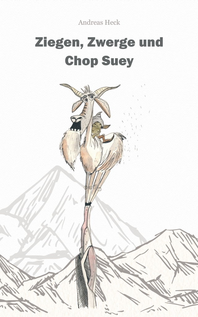 Cover Ziegen, Zwerge und Chop Suey - Illustration Martina Grimm - deine-meilensteine.de