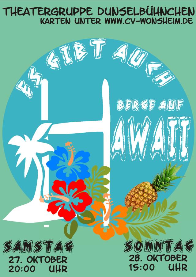 """Plakat des Wonsheimer Dunselbuehnchens zu """"Es gibt auch Berge auf Hawaii"""""""